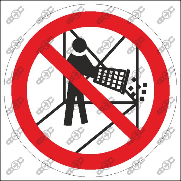 Знак P51 — Не бросать с лесов мусор и материалы